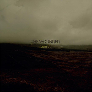 The Wounded - Sunset